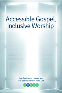 Accessible Gospel, Inclusive Worship